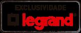 Exclusividade Legrand